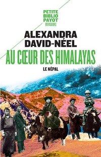 Au cœur des Himalayas - Alexandra David-Néel