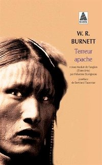 Terreur apache - W. R. Burnett