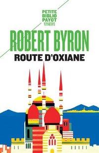 Route d'Oxiane - Robert Byron