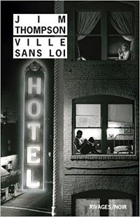 Une ville sans loi - Jim Thompson