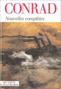Nouvelles complètes - Joseph Conrad