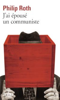 J'ai épousé un communiste - Philip Roth