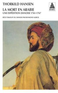 La mort en Arabie - Thorkild Hansen
