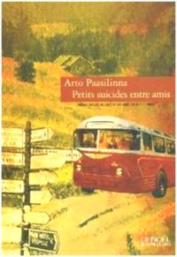 Petits suicides entre amis - Arto Paasilinna