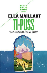 Ti-Puss - Ella Maillart