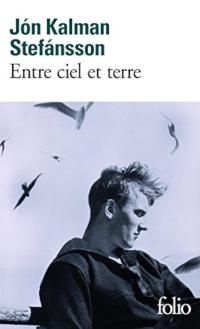 Entre ciel et terre - Jón Kalman Stefánsson