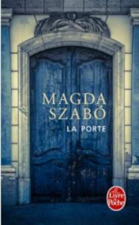 La Porte - Magda Szabó