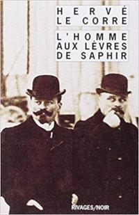 L'homme aux lèvres de saphir - Hervé Le Corre