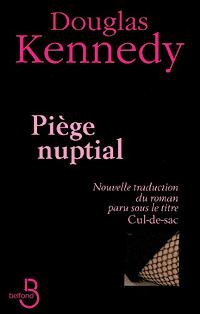Piège nuptial - Douglas Kennedy
