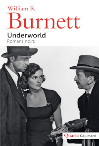 Underworld - William R. Burnett